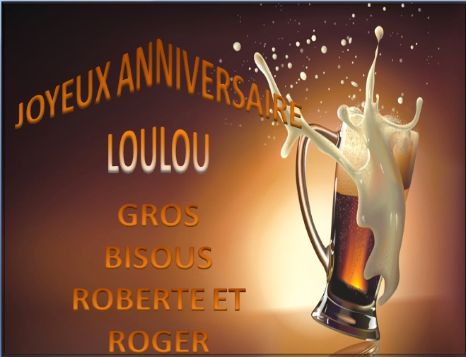 Joyeux Anniversaire De La Part De Roberte Et Roger